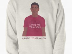 """Justice For Trayvon"" Sweatshirt"