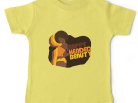 """""""Nappy Headed Beauty"""" Baby T-Shirt"""