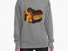 """""""Nappy Headed Beauty"""" Lightweight Sweatshirt"""